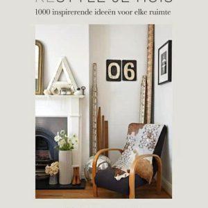 Restyle je huis - 1000 inspirerende ideeën voor elke ruimte bol.com